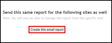 Create This Email Report Button